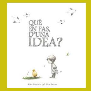 Què en fas d'una idea_